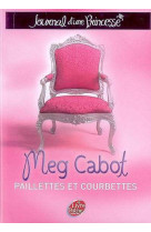 Journal d-une princesse - tome 4 - paillettes et courbettes