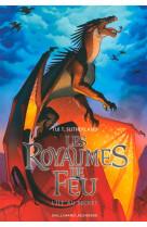 Les royaumes de feu, 4 - l-ile au secret