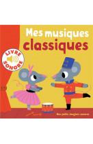 Mes musiques classiques - 6 musiques a ecouter, 6 images a regarder