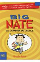 Big nate - t01 - big nate, le champion de l-ecole