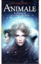 Animale - la prophetie de la reine des neiges