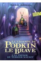 La legende de podkin le brave - vol02 - le tresor du terrier maudit