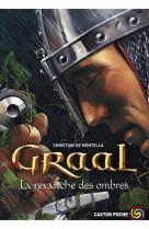 Graal - t04 - la revanche des ombres