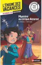 L-enigme des vacances du ce1 au ce2 mystere au cirque alzared