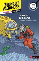 L-enigme des vacances de la 6eme a la 5eme le secret du titanic