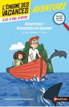 L-enigme des vacances du ce1 au ce2 attention ! dauphins en danger