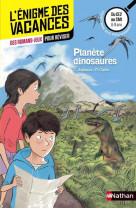 L-enigme des vacances du ce2 au cm1 planete dinosaures