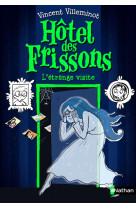 Hotel des frissons - tome 4 l-etrange visite - vol04