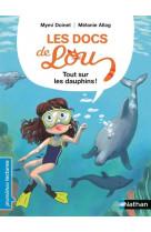 Les docs de lou : tout sur les dauphins !