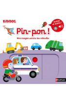 Pin-pon ! mon imagier sonore des vehicules - vol07