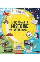 L-incroyable histoire des inventions