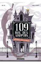 109 rue des soupirs - t02 - fantomes sur le grill