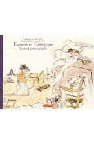 Ernest et celestine - ernest est malade