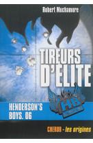Henderson-s boys - t06 - henderson-s boys - tireurs d-elite