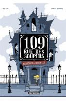 109 rue des soupirs - t01 - fantomes a domicile