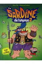 Sardine de l-espace - tome 2 - zacar et les zacariens