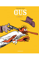 Gus  - tome 3 - ernest