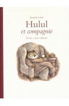 Hulul et compagnie anthologie - 30 contes illustres