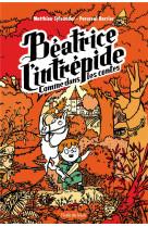 Beatrice l-intrepide t3 - comme dans les contes