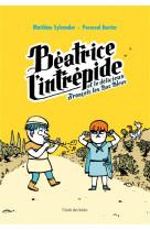 Beatrice l-intrepide t2 - et le delicieux francois les bas bleus