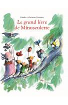 Le grand livre de minusculette