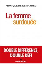La femme surdouee - double difference, double defi