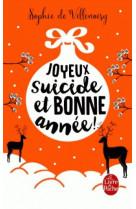 Joyeux suicide et bonne annee !
