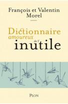 Dictionnaire amoureux de l-inutile