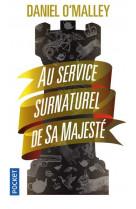 Au service surnaturel de sa majeste - vol01