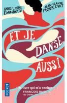 Et je danse, aussi - tome 1 - vol01