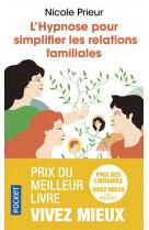 L-hypnose pour simplifier les relations familiales