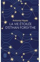 La vie etoilee d-ethan forsythe