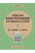 Debuter son potager en permaculture