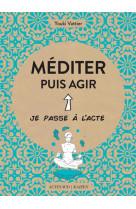 Mediter puis agir