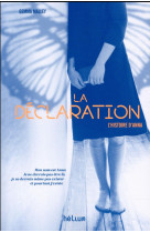 La declaration - l-histoire d-anna