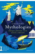 Les naissances du monde - mythologies grecque, japonaise, celte, dogon et tibetaine