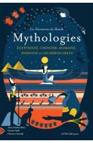 Les naissances du monde - mythologies chinoise, indienne, egyptienne, romaine, et les heros grecs