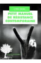 Petit manuel de resistance contemporaine