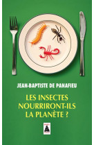 Les insectes nourriront-ils la planete ? (babel)