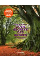 La vie secrete des arbres - edition illustree