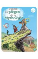 Dejoue les pieges de la mythologie