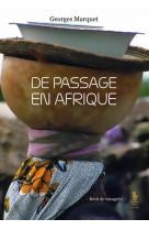 De passage en afrique