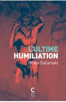 L-ultime humiliation