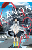 Kanon au bout du monde - tome 1 - vol01