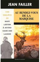 Mary lester - t55 - 55 - au rendez-vous de la marquise (mary lester)