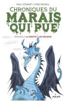 Chroniques du marais qui pue, tome 02 - la grotte du dragon