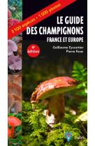 Guide des champignons - france et europe - 4e edition