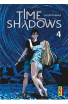 Time shadows - tome 4