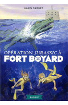 Fort boyard - t07 - operation jurassic a fort boyard