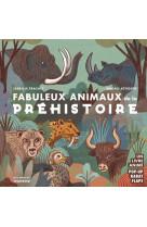 Fabuleux animaux de la prehistoire.